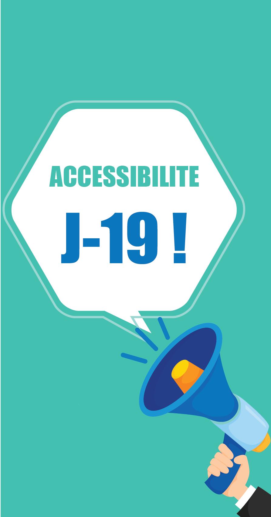 Accessibilité J-19